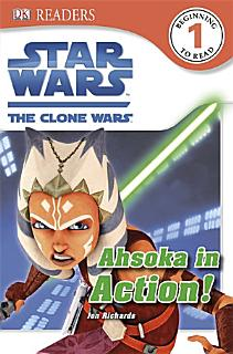 Star Wars the Clone Wars   Ahsoka in Action  Book