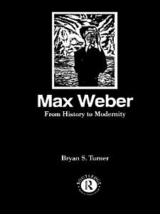 Max Weber  From History to Modernity PDF
