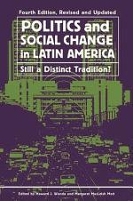 Politics and Social Change in Latin America