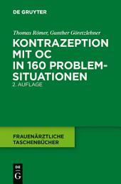 Kontrazeption mit OC in 160 Problemsituationen: Ausgabe 2