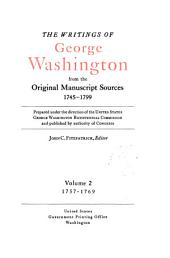 The Writings of George Washington from the Original Manuscript Sources, 1745-1799: Volume 2