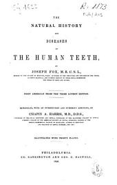 The Natural History and Diseases of the Human Teeth