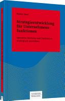 Strategieentwicklung f  r Unternehmensfunktionen PDF