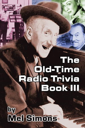 The Old Time Radio Trivia Book III
