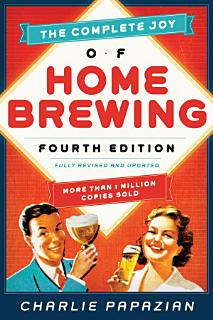 The Complete Joy of Homebrewing Book
