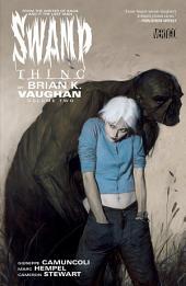 Swamp Thing By Brian K. Vaughan Vol. 2