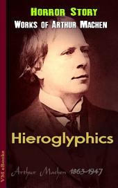 Hieroglyphics: Machen's Collection