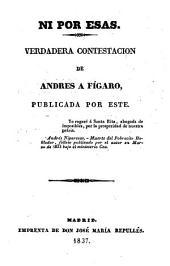 Ni por esas: verdadera contestacion de Andres a Fígaro, publicada por este