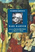 The Cambridge Companion to Karl Rahner PDF