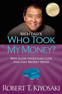 Rich Dad s Who Took My Money  Book