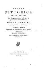 Storia pittorica della Italia, dal risorgimento delle belle arti fin presso al fine del xviii secolo: Volume 2