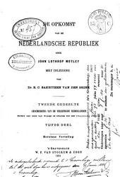 De opkomst van de Nederlandsche Republiek: *Tweede gedeelte*Geschiedenis van de Vereenigde Nederlanden, sedert den dood van Willem de Zwijger tot het Twaalfjarig Bestand, Volume 5