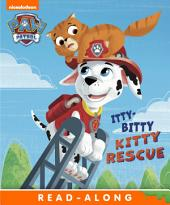 Itty Bitty Kitty Rescue (PAW Patrol)