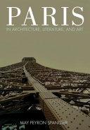 Paris in Architecture  Literature  and Art PDF