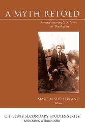 A Myth Retold Book PDF