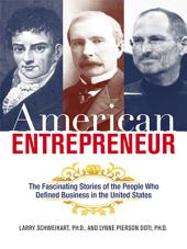 American Entrepreneur: A History of Business in the United States