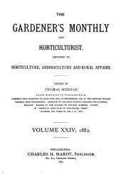 The Gardener's Monthly and Horticulturist: Volume 24