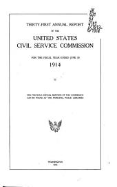 Annual Report of the United States Civil Service Commission: Volume 31
