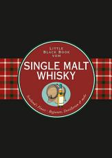 Das Little Black Book vom Single Malt Whisky PDF