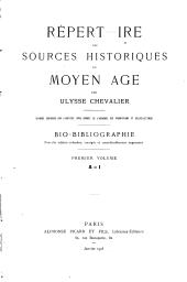 Répertoire des sources historiques du Moyen âge: bio-bibliographie, Volume1