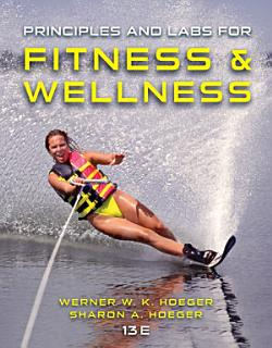 Principles and Labs for Fitness and Wellness Book
