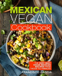 Mexican Vegan Cookbook Book PDF