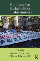 Comparative Racial Politics in Latin America PDF