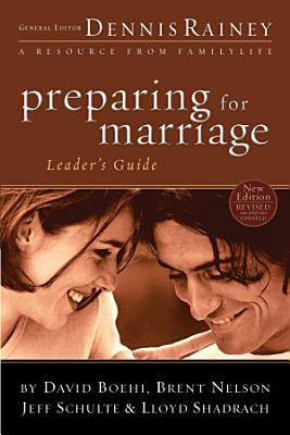 Preparing for Marriage Leader s Guide