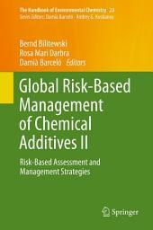 Global Risk-Based Management of Chemical Additives II: Risk-Based Assessment and Management Strategies