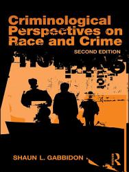 Criminological Perspectives On Race And Crime Book PDF