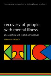 Recovery Of People With Mental Illness Book PDF