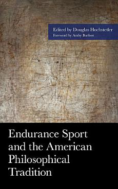 Endurance Sport and the American Philosophical Tradition PDF