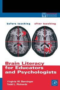 Brain Literacy for Educators and Psychologists PDF