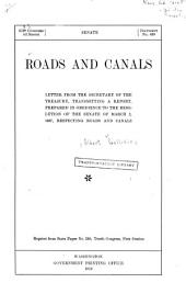 Roads and Canals: Letter from the Secretary of the Treasury, Tranmitting a Report, Prepared in Obedience to the Resolution of the Senate of March 2, 1807, Respecting Roads and Canals