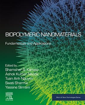 Biopolymeric Nanomaterials PDF