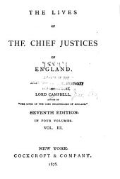 The Lives of the Chief Justices of England: Volume 3