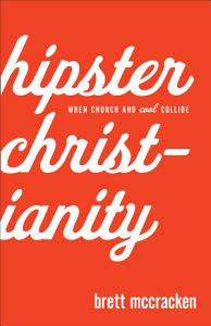 Hipster Christianity Book
