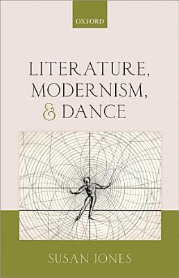 Literature  Modernism  and Dance