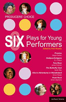 Producers  Choice  Six Plays for Young Performers PDF
