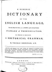A General Dictionary of the English Language: Volume 1