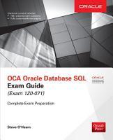 OCA Oracle Database SQL Exam Guide  Exam 1Z0 071  PDF