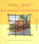 Feng Shui and the 5 Element Kitchen