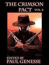 The Crimson Pact: Volume Four