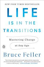 Life Is in the Transitions