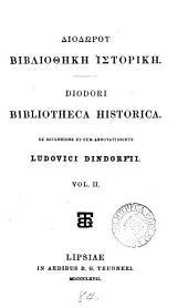 Diodōrou Bibliothēkē historikē: Volume 2