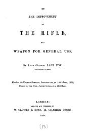 On the improvement of the rifle as a weapon for general use