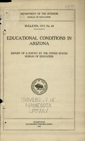 Educational conditions in Arizona: Report of a survey of the United States Bureau of Education