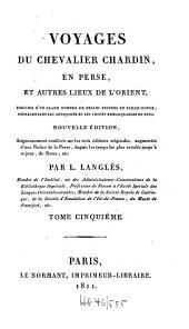 Voyages du chevalier Chardin en Perse et autres lieux de l'Orient ...