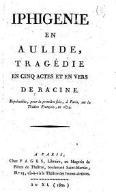 Iphigénie en Aulide, etc