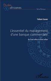 L'essentiel du management d'une banque commerciale: Du front-office au back-office